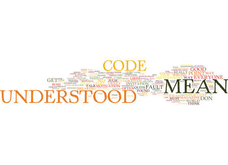 julie: EVERYONE TALKS IN CODE Text Background Word Cloud Concept