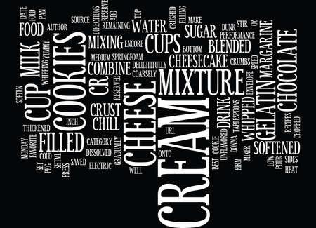 最高のレシピのクッキーとクリーム チーズケーキ テキスト背景単語クラウド コンセプト