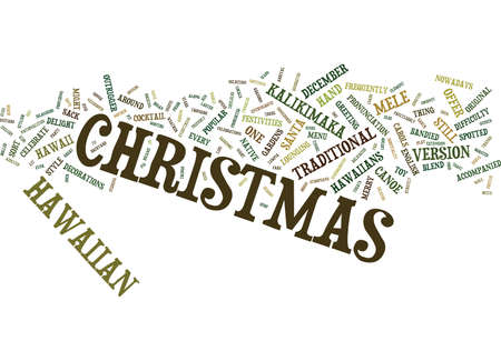 EVER CONSIDERED CHRISTMAS IN HAWAII Text Background Word Cloud Concept