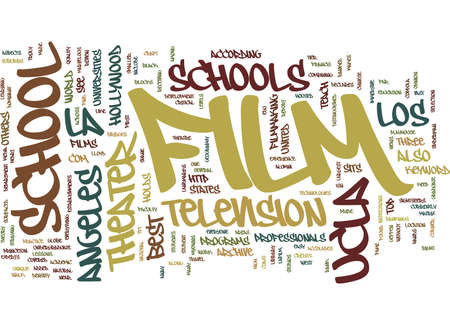 FILM SCHOOLS IN LA Text Background Word Cloud Concept