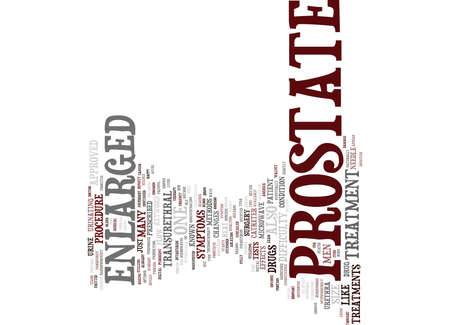 ENLARGED PROSTATE TREATMENT Text Background Word Cloud Concept Illustration