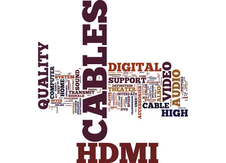 ENHANCE YOUR HOME THEATER EXPERIENCE WITH HDMI CABLES Text Background Word Cloud Concept