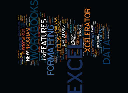 EXCEL WORKBOOKS CAN T LIVE WITH THEM CAN T LIVE WITHOUT THEM Text Background Word Cloud Concept Illustration