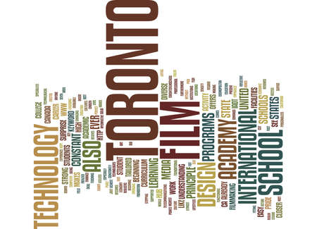 FILM SCHOOL IN TORONTO Text Background Word Cloud Concept Illustration