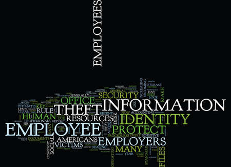 EMPLOYERS PROTECT YOUR EMPLOYEES AGAINST IDENTITY THEFT Text Background Word Cloud Concept Иллюстрация