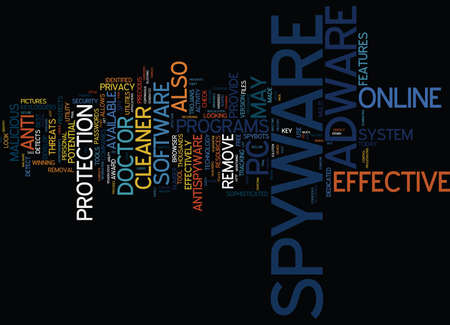 EFFECTIVE SPYWARE AND ADWARE UTILITIES Text Background Word Cloud Concept Illustration