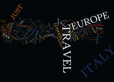 EUROPE ITALY TRAVEL Text Background Word Cloud Concept