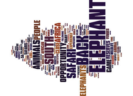 ELEPHANT BACK SAFARIS IN SOUTH AFRICA Text Background Word Cloud Concept
