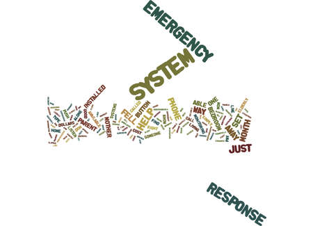 EMERGENCY RESPONSE SYSTEMS MY EXPERIENCE Text Background Word Cloud Concept