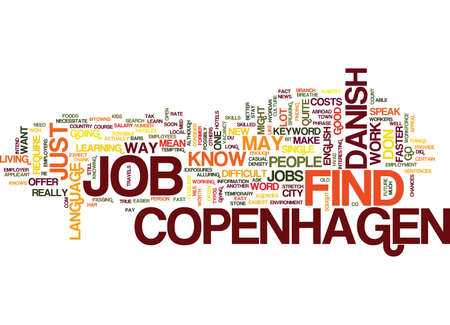 FIND A JOB IN COPENHAGEN Text Background Word Cloud Concept