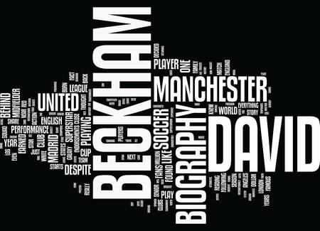 ENGLISH SUPERSTAR DAVID BECKHAM BIOGRAPHY Text Background Word Cloud Concept
