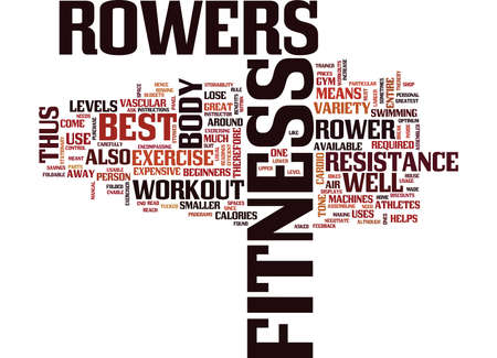 FITNESS ROWERS ARE THE BEST Text Background Word Cloud Concept Illustration