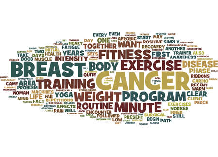 EXERCISE AND BREAST CANCER Text Background Word Cloud Concept