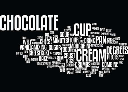 BEST RECIPES CHOCOLATE CHIP CHEESECAKE Text Background Word Cloud Concept
