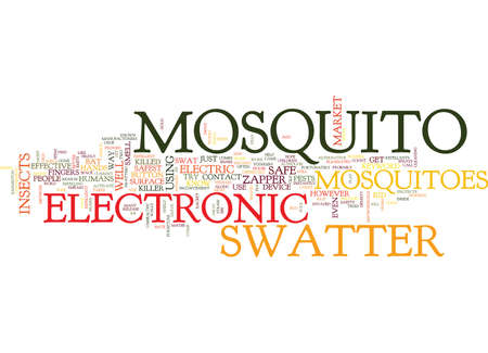 ELECTRONIC MOSQUITO SWATTER Text Background Word Cloud Concept Illustration