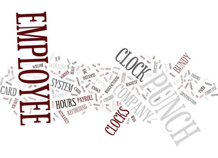 EMPLOYEE PUNCH CLOCK Text Background Word Cloud Concept