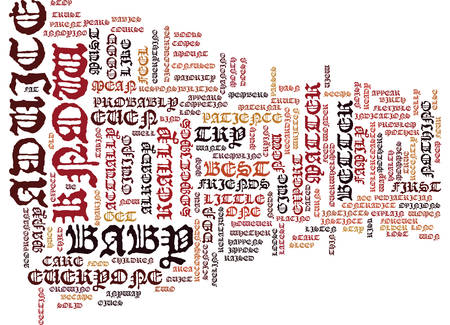 EVERYONE GIVES ADVICE TO THE NEW MOM Text Background Word Cloud Concept