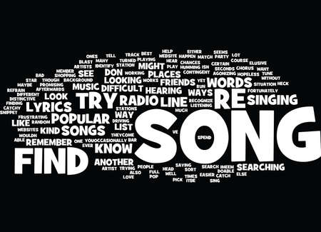 FIND A SONG Text Background Word Cloud Concept Illustration