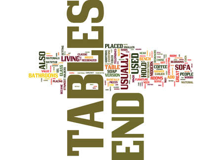 END TABLES NOT FOR EVERYONE BUT EVERYONE COULD USE THEM Text Background Word Cloud Concept