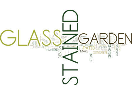 ENHANCE THE BEAUTY OF YOUR GARDEN WITH STAINED GLASS ART Text Background Word Cloud Concept