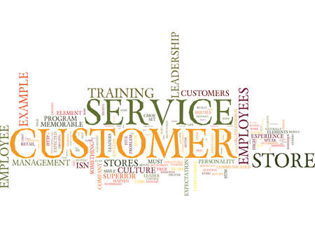 ELEMENTS TO CUSTOMER SERVICE A FRESH LOOK Text Background Word Cloud Concept