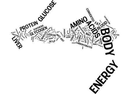 ENERGY HOW DOES MY BODY GET IT AND HOW DOES IT USE IT Text Background Word Cloud Concept Illustration