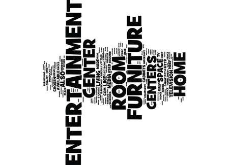 ENTERTAINMENT CENTER Text Background Word Cloud Concept