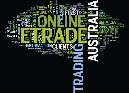 ETRADE AUSTRALIA Text Background Word Cloud Concept