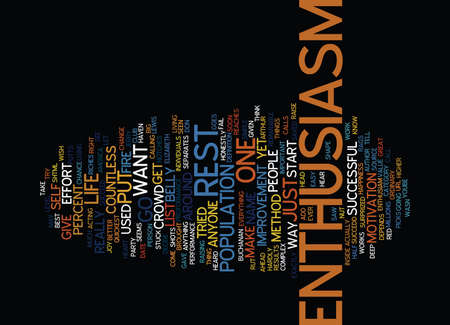 ENTHUSIASM Text Background Word Cloud Concept