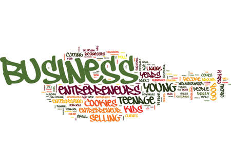 ENCOURAGE TEEN BUSINESS THAT GROW INTO AN ADULT BUSINESS Text Background Word Cloud Concept Иллюстрация