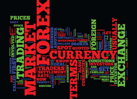 FIRST STEPS IN FOREX Text Background Word Cloud Concept