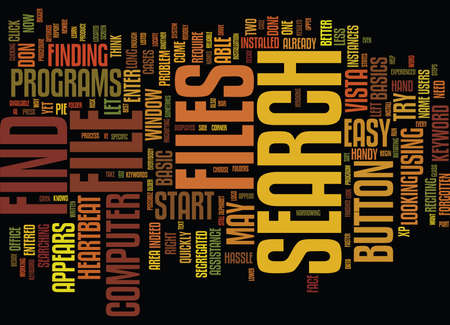 FIND FILES IN A HEARTBEAT Text Background Word Cloud Concept