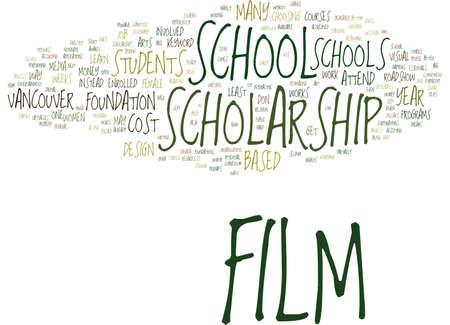 FILM SCHOLARSHIP SCHOOL Text Background Word Cloud Concept