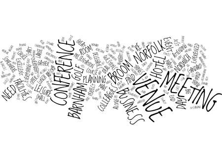 FIND THE IDEAL VENUE FOR YOUR BUSINESS EVENT WITHOUT THE STRESS Text Background Word Cloud Concept