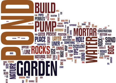 ESSENTIAL TIPS ON HOW TO BUILD A POND Text Background Word Cloud Concept