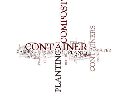 EVERYBODY CAN GARDEN WITH CONTAINERS Text Background Word Cloud Concept