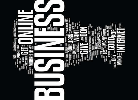 FIND THE ONLINE BUSINESS MADE FOR YOU STEPS TO SET YOU FREE Text Background Word Cloud Concept