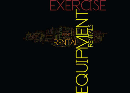 EXERCISE EQUIPMENT RENTAL Text Background Word Cloud Concept