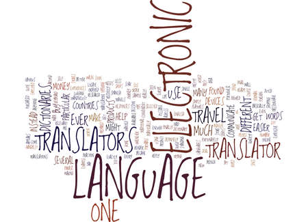 ELECTRONIC LANGUAGE TRANSLATORS Text Background Word Cloud Concept