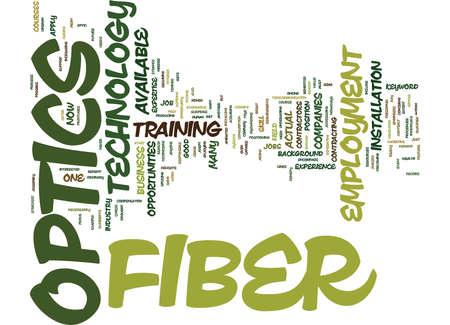 EMPLOYMENT IN FIBER OPTICS Text Background Word Cloud Concept