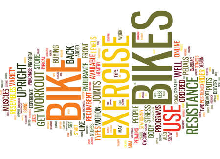 EXERCISE BIKES REVIEWS AND ADVICE Text Background Word Cloud Concept Illustration