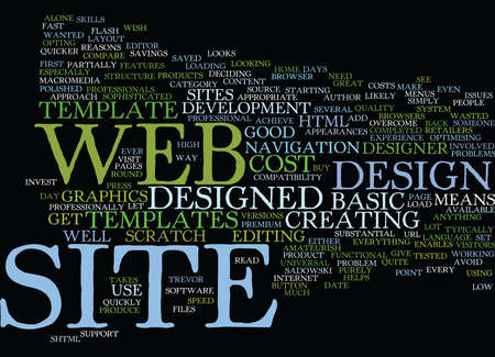 wasted: GOOD REASONS TO USE WEB SITE TEMPLATES Text Background Word Cloud Concept
