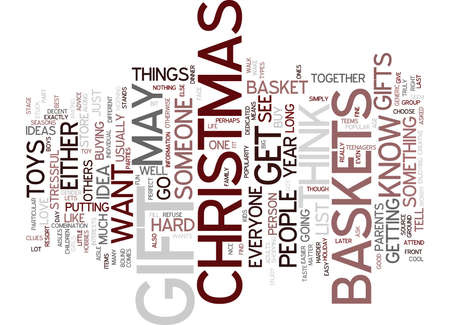 GIFT BASKETS FOR CHRISTMAS Text Background Word Cloud Concept Illustration