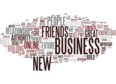 FRIENDSHIP AS THE WAY TO GET NEW CUSTOMERS AND BUSINESS PARTNERS Text Background Word Cloud Concept Illustration