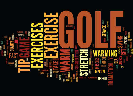 GOLF EXERCISE TIP HOW TO WARM UP Text Background Word Cloud Concept Illustration