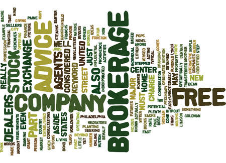 FREE BROKERAGE ADVICE Text Background Word Cloud Concept