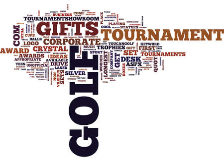 GOLF TOURNAMENT GIFTS Text Background Word Cloud Concept