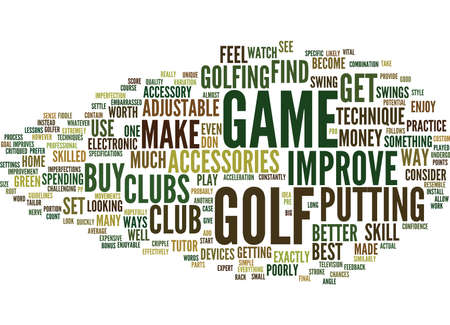 GOLF ACCESSORIES TO IMPROVE YOUR GAME AND TECHNIQUE Text Background Word Cloud Concept
