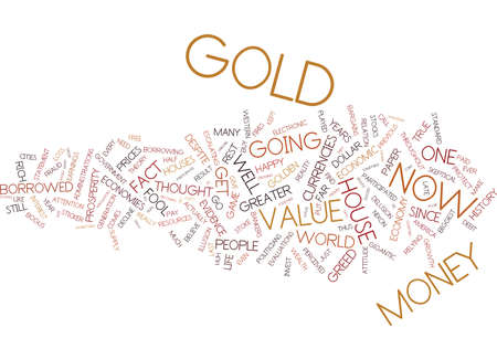 GOLD IS GOLDEN Text Background Word Cloud Concept Illustration