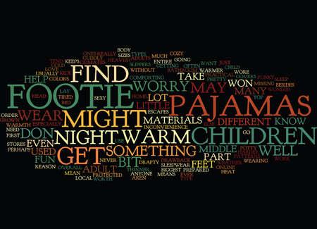 FOOTIE PAJAMAS Text Background Word Cloud Concept